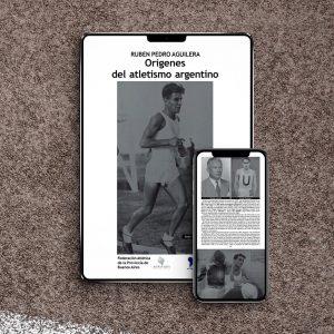 ruben pedro aguilera origenes del atletismo argentino